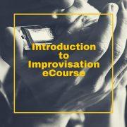 Introduction to Improvisation eCourse